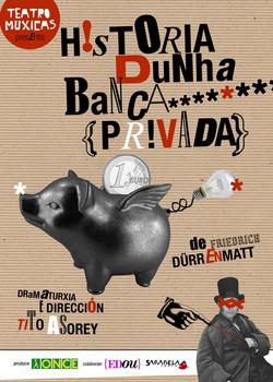 HISTORIA DUNHA BANCA PRIVADA (2009)