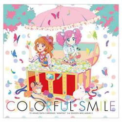 アイカツ!「Colorful Smile」