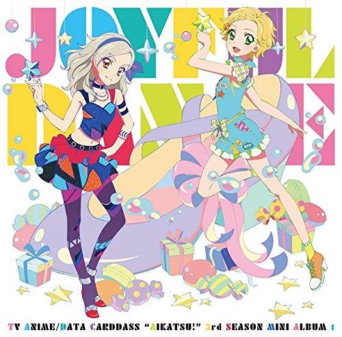 アイカツ!「Joyful Dance」