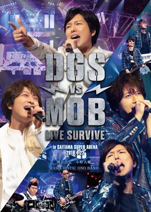 DGS VS MOB LIVE SURVIVE