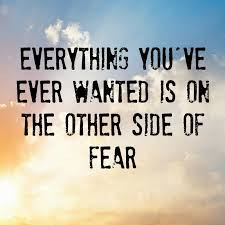 What would you do if fear didn't hold you back?