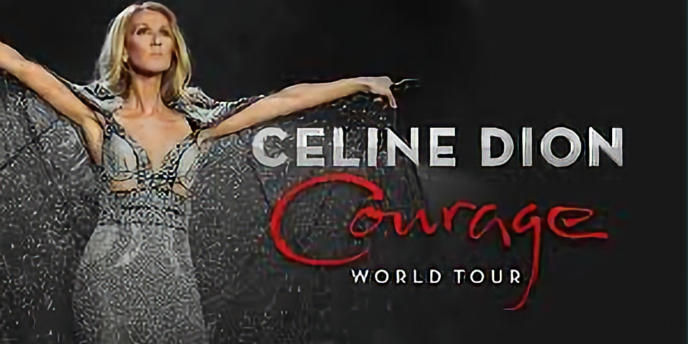 Celine Dion Live ! Courage and Love World Tour 2020
