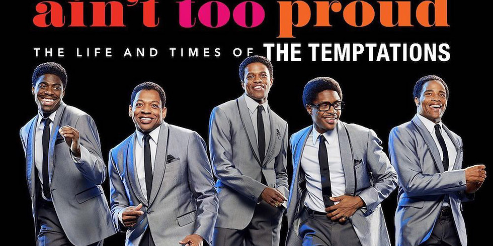 Temptations Musical 'Ain't To Proud To Beg' (TRIP #1)