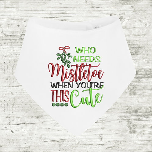 Who Needs Mistletoe When You're This Cute Bib