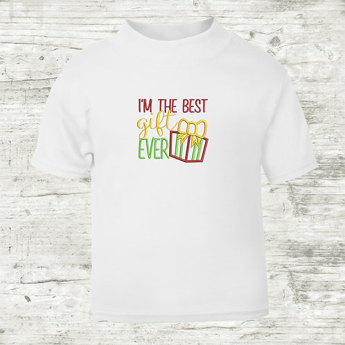 I'm The Best Gift Ever T-shirt