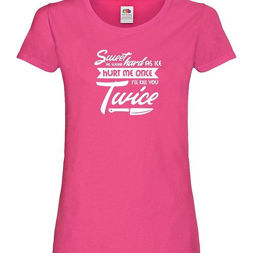 Ladies Slogan T-Shirt