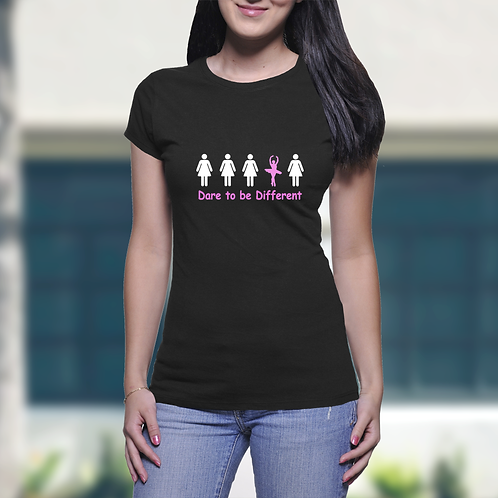 Dare to be Different - Ladies T-Shirt