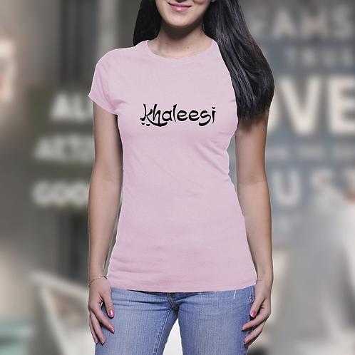 Khaleesi - Game of Thrones Inspired Ladies T-Shirt