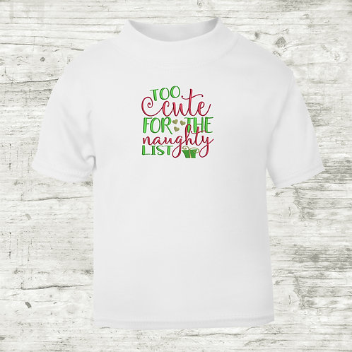 Too Cute For The Naughty List T-Shirt