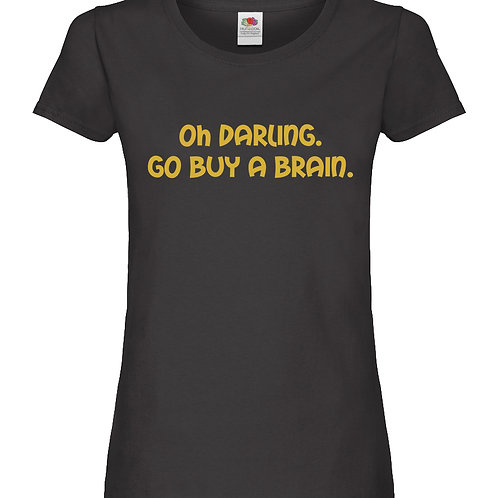 Ladies Slogan T-Shirt