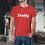 Thumbnail: Daddy Since....... T-Shirt
