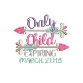 Only Child Expiring Girl Embroidery Design