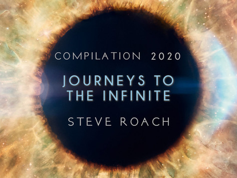 STEVE ROACH: Journeys to the Infinite, podcast turned into compilation album