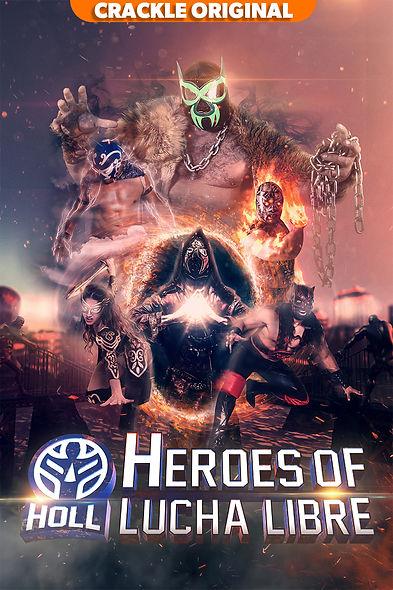 HeroesOfLuchaLibre_Branded_Poster_800x12