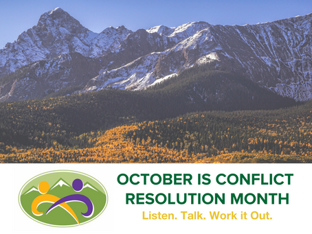October is Conflict Resolution Month in Golden and in Colorado