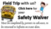 Field Trip Safety Waiver graphic complet