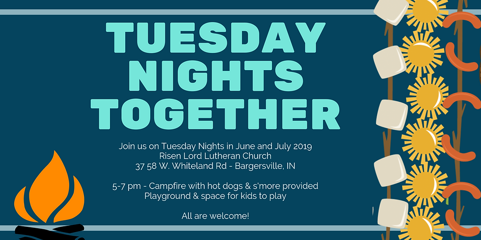 Tuesday Nights Together 6/25