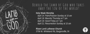 Holy Week shedule - Palm Sunday, Passion Sunday, Maundy Thursday, Good Friday, Resurrection, Easter