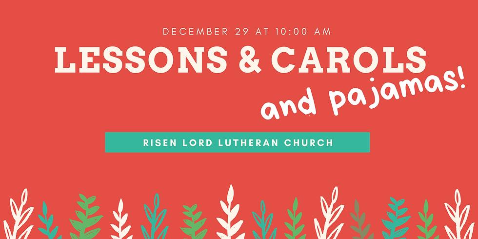 Lessons & Carols and pajamas!