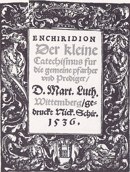 https://upload.wikimedia.org/wikipedia/commons/b/b3/Der_kleine_Catechismus_1535.jpg