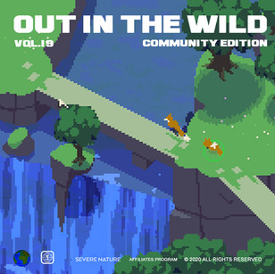 SEVERE NATURE PRESENTS - OUT IN THE WILD VOL. 19 CURATED BY The Community