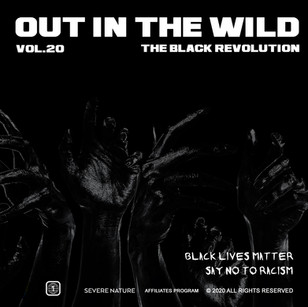 Severe Nature Presents - Out In The Wild Vol. 20 The Black Revolution