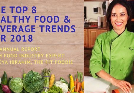 "Chef Mareya's ""Great Eight"" Hottest Food Trends for 2018!"