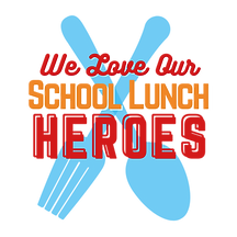 We Love Our School Lunch Heroes Logo.png