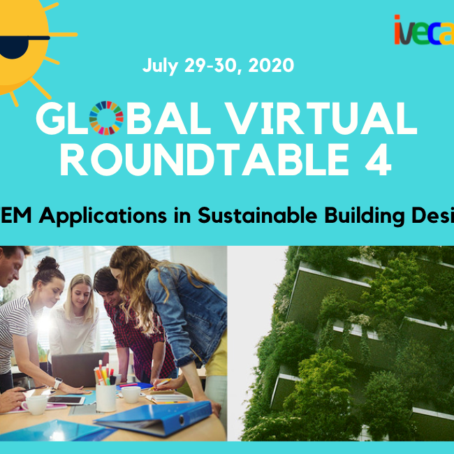Global Virtual Roundtable - 4: STEM for Sustainable Building Design
