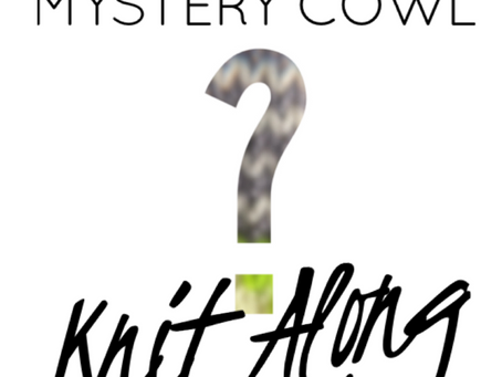 Shaina's Mystery Cowl Knit Along Dec 26-Jan 2