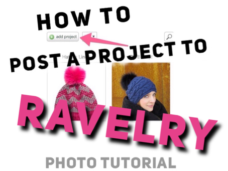 How to Post a Project to Ravelry from Your Cellphone - Photo Tutorial