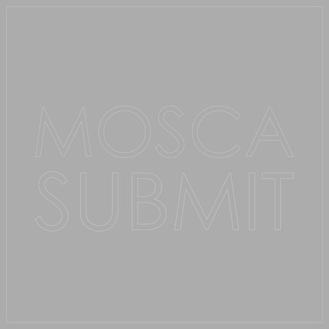 Mosca - Submit
