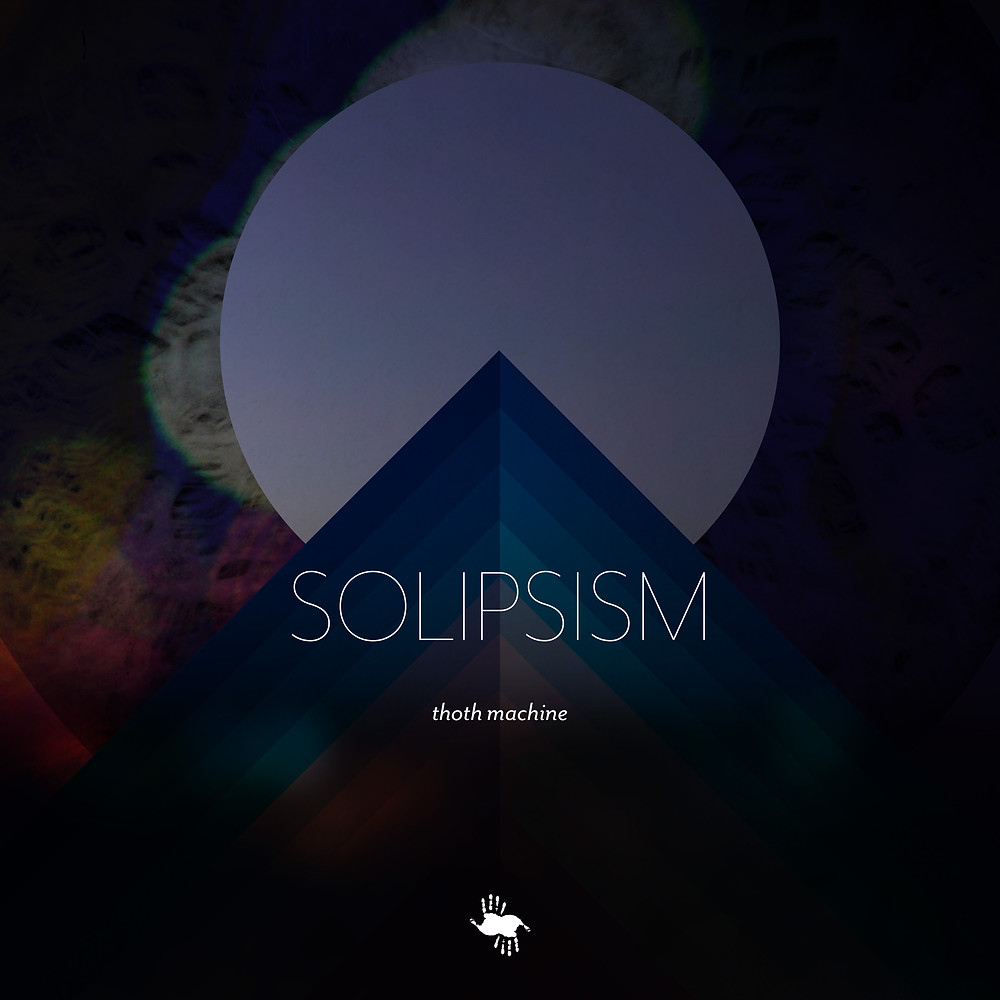 Solipsism Thoth Machine
