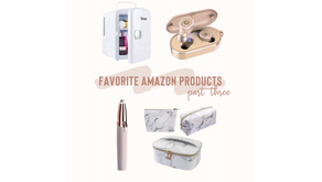 Favorite Amazon Products - Part Three