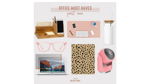 Office Must Haves - Part One
