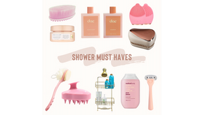 Shower Must Haves