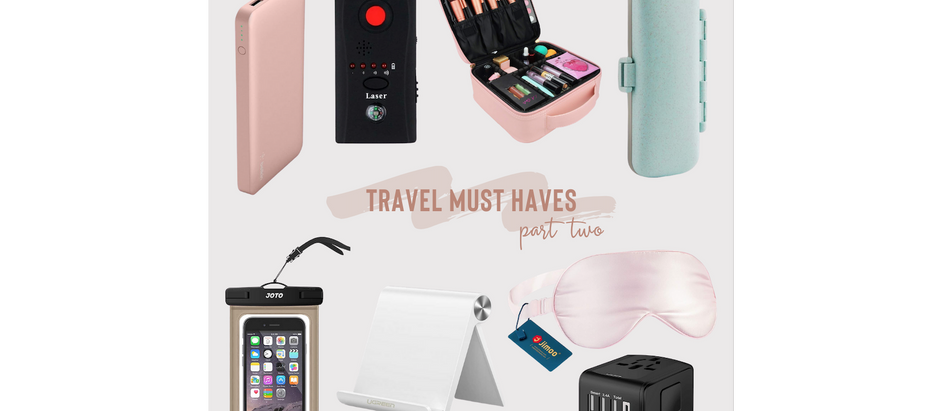 Travel Must Haves - Part Two