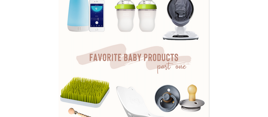 Favorite Baby Products - Part One