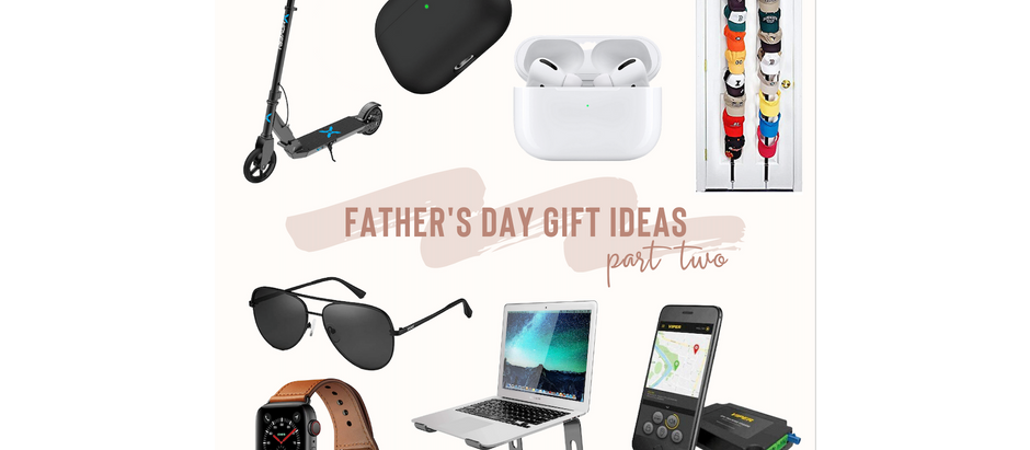 Father's Day Gift Ideas - Part Two