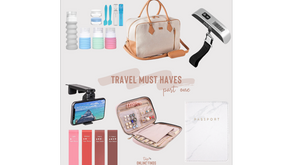 Travel Must Haves - Part One