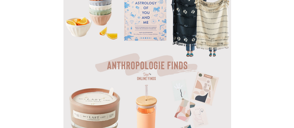 Anthropologie Finds - Part One