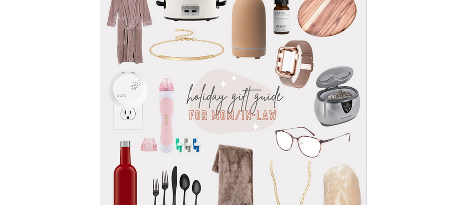 Holiday Gift Guide - For Mom/Mother-in-Law
