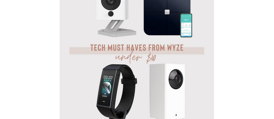 Tech Must Haves from WYZE - Under $40