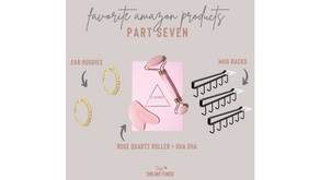 Favorite Amazon Products - Part Seven
