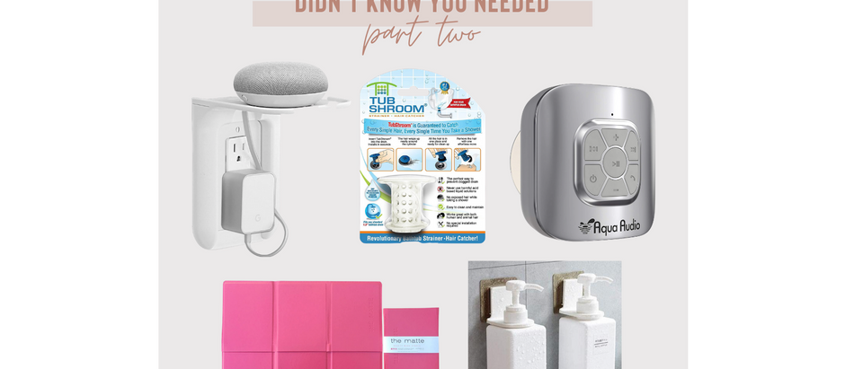 5 Bathroom Items You Didn't Know You Needed - Part Two