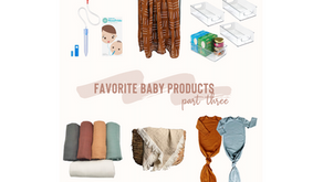Favorite Baby Products - Part Three