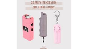 3 Safety Items Every Girl Should Carry