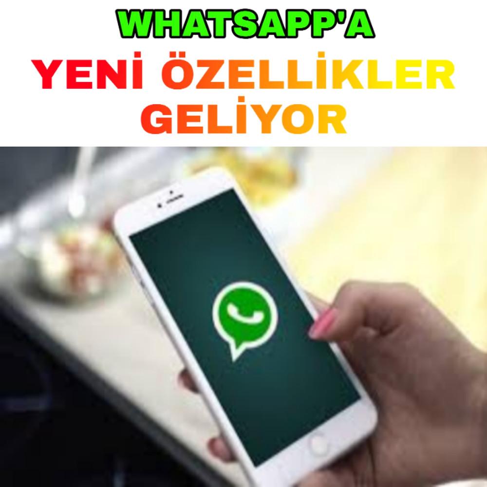 WHATSAPP'A-YENİ-ÖZELLİKLER-GELİYOR-1