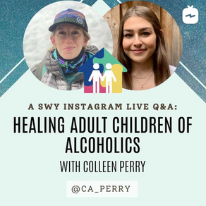 Children of Alcoholics: Our Instagram Live Q&A with Colleen Perry