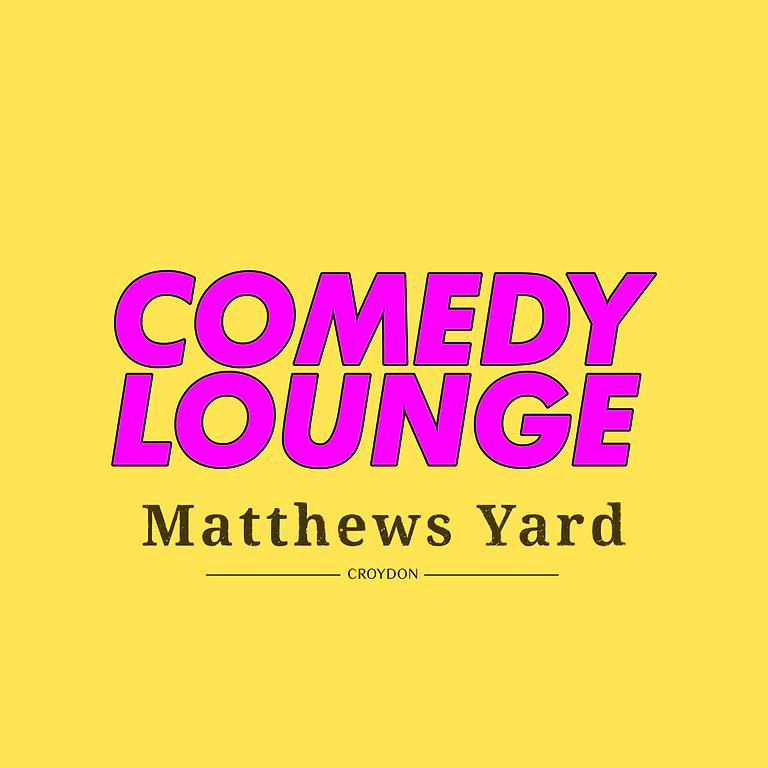 Comedy Lounge at Matthews Yard